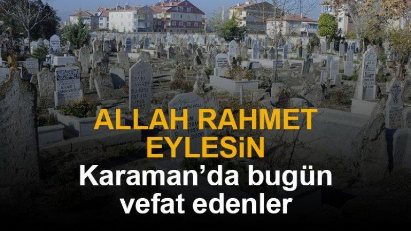 1 Ekim Karaman'da vefat edenler