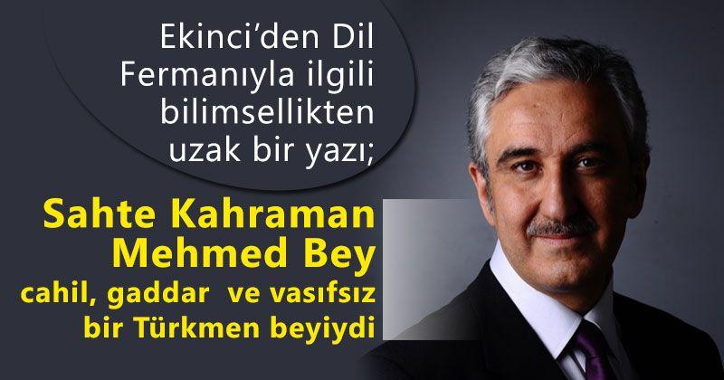 Hukukçu yazardan tarihi Karamanlı şahsiyetlere hakaret