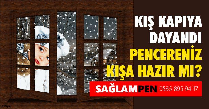 Pencereleriniz kışa hazır mı?