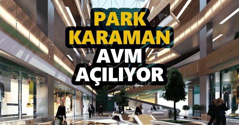 Park Karaman Shopping Center is opening!
