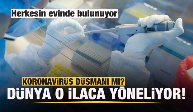 Koronavirüsün düşmanı olduğu belirtilen ilaçla ilgili çalışma başlatıldı