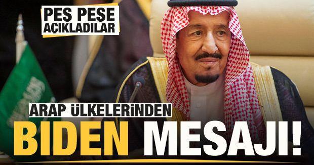 Arap ülkelerinden peş peşe Biden mesajı