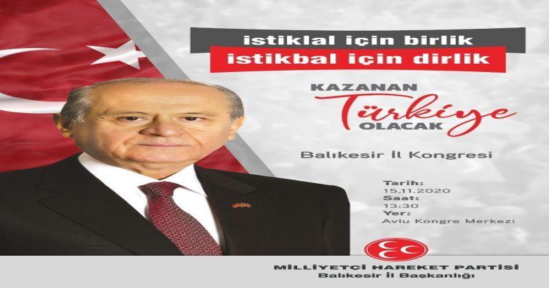 Balıkesir MHP il kongresi 15 Kasım'da
