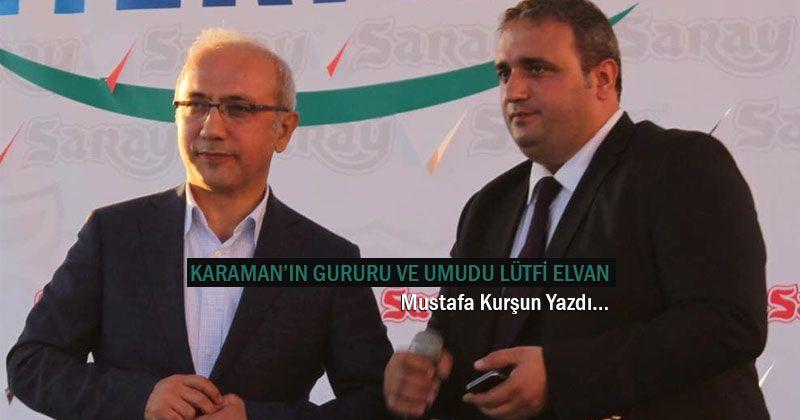 Karaman's Pride and Hope Lütfi Elvan