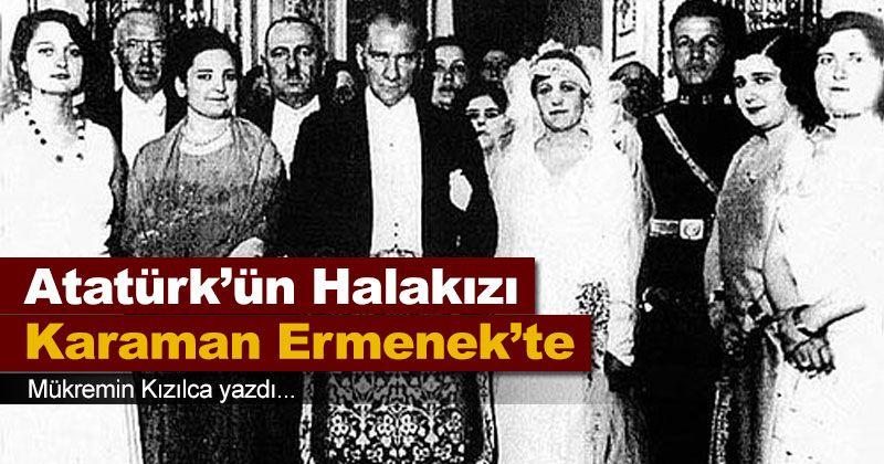 Ataturk's Aunt in Karaman Ermenek