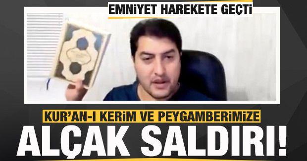 Youtuberdan Kur'an-ı Kerim ve Peygamberimize hakaret!