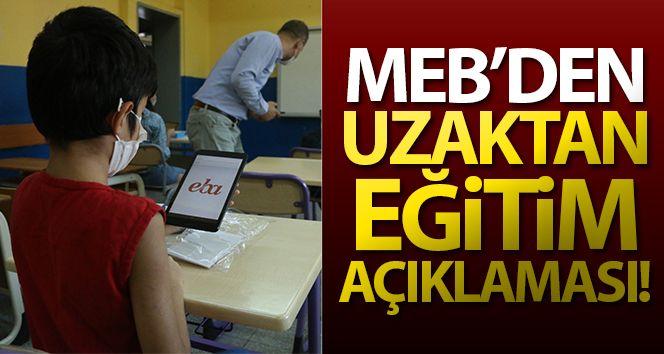 MEB'den uzaktan eğitim açıklaması!