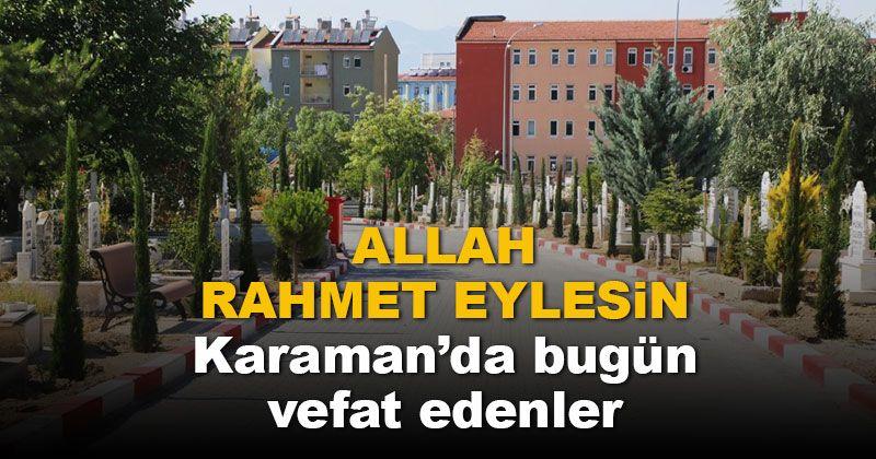 18 Kasım Karaman'da vefat edenler