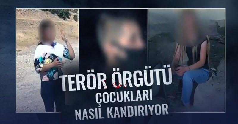 Terör Örgütü Çocukları Nasıl Kandırıyor
