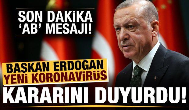 Erdoğan'dan önemli açıklamalar! Alınan yeni kararı duyurdu...