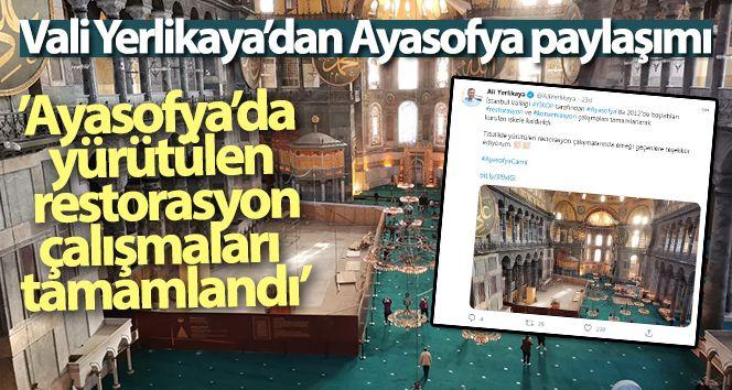 Vali Yerlikaya'dan Ayasofya paylaşımı