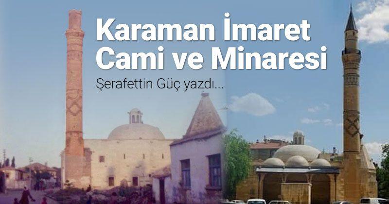 Karaman Imaret Mosque and Minaret