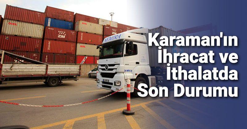 The Latest Status of Karaman in Export Import