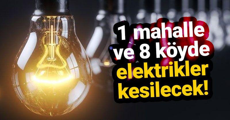 Karaman'da 1 mahalle ve 8 köyde elektrik kesintisi olacak!