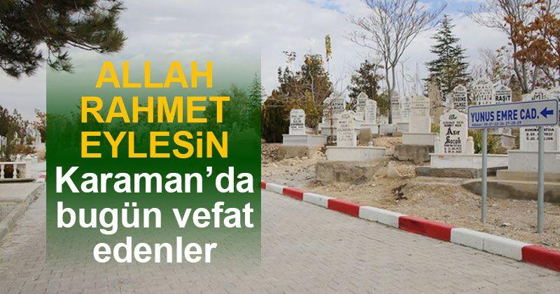 11 Aralık'ta Karaman'da vefat edenler