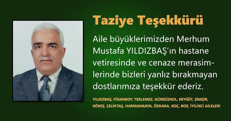 Ebediyete intikal eden Mustafa Yıldızbaş için taziye teşekkürü