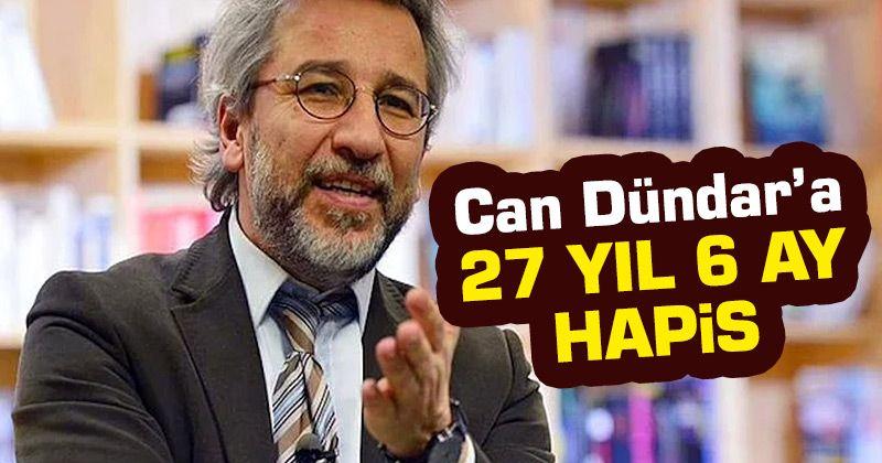Can Dündar'a MİT tırları davasında hapis cezası!