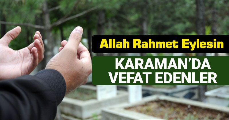 3-4 Ocak Karaman'da Vefat Edenler
