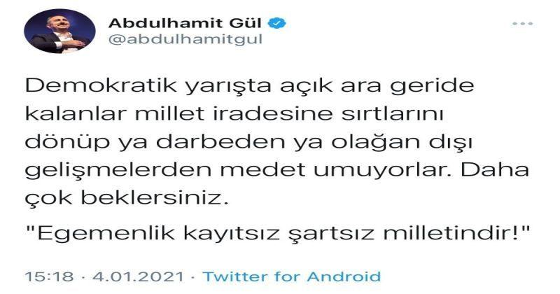 Bakan Gül'den darbe söylemlerine tepki: Daha çok beklersiniz