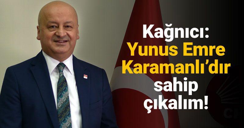 Kağnıcı: Yunus Emre is from Karaman, Let's Claim It