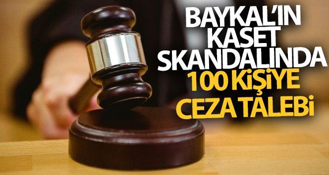 Baykal'ın kaset skandalında 100 kişiye ceza talebi