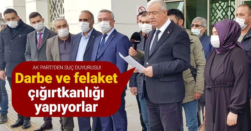 """Karaman AK Parti'den """"darbe çığırtkanları""""na suç duyurusu"""