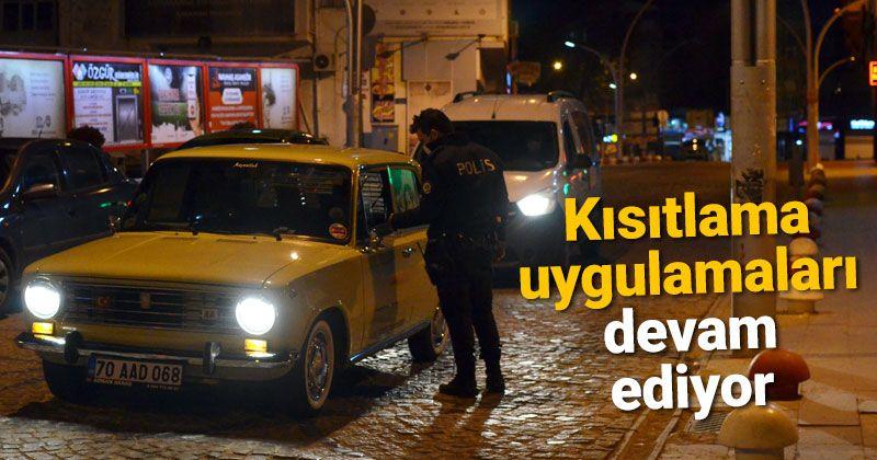 Karaman'da sokağa çıkma kısıtlaması sessizliği başladı