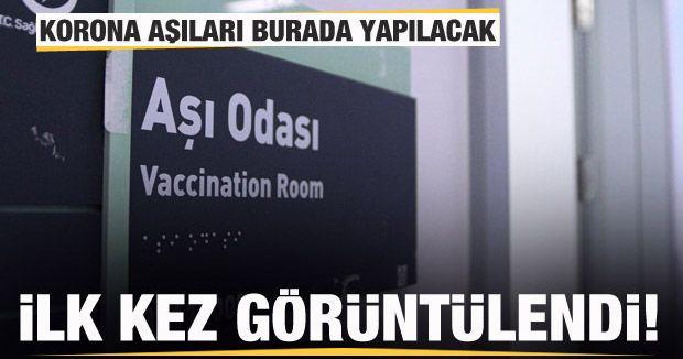 İlk kez görüntülendi! Korona aşıları burada yapılacak!