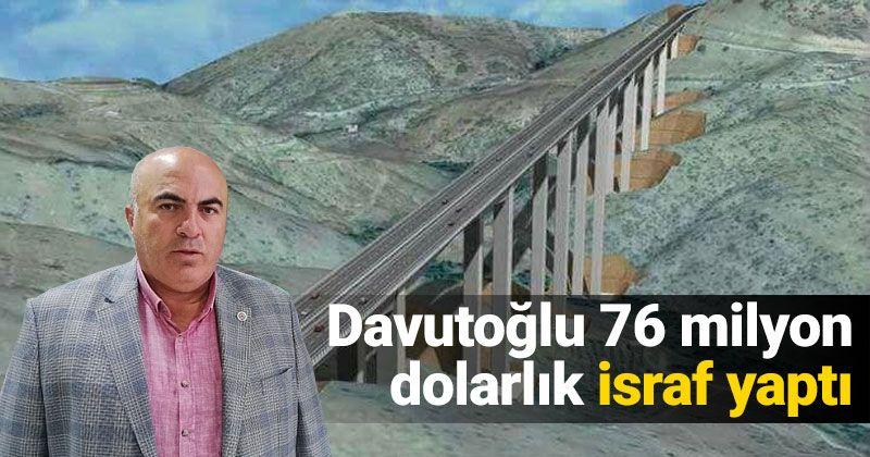 Bayram: Davutoğlu wasted 76 million dollars