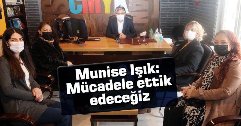 Munise Işık: Mücadele ettik edeceğiz