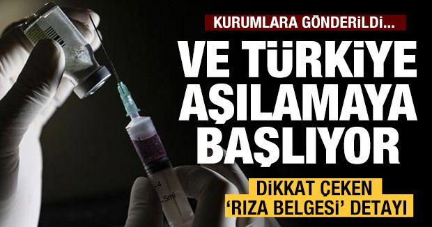 Ve Türkiye aşılamaya başlıyor...