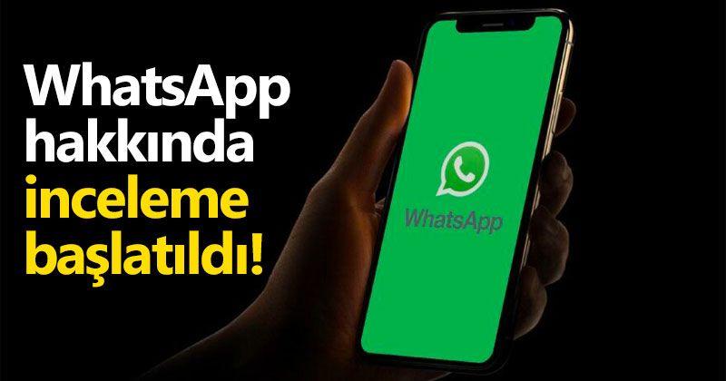KVKK WhatsApp hakkında inceleme başlattı
