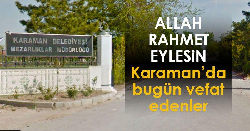 13 Ocak Karaman'da vefat edenler