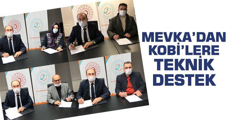 MEVKA, KOBİ'lere ilk kez teknik destek sağladı