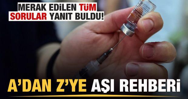 A'dan Z'ye aşı rehberi: Aşılama süreciyle ilgili tüm merak edilenler