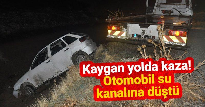Karaman'da bir otomobil boş su kanalına düştü