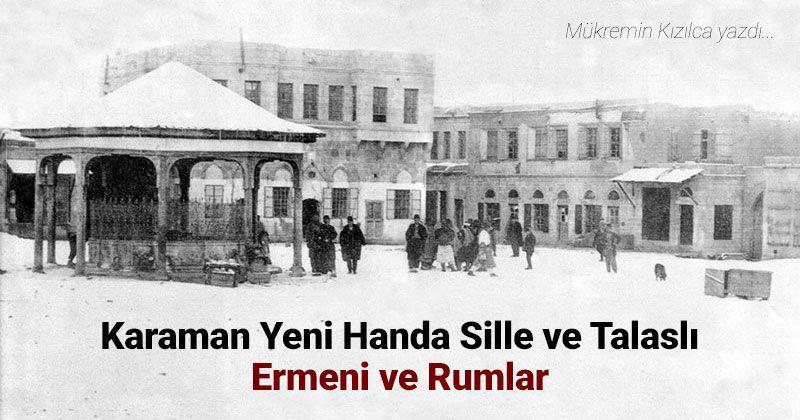 Karaman Yeni Handa Sille and Talas Armenians and Greeks