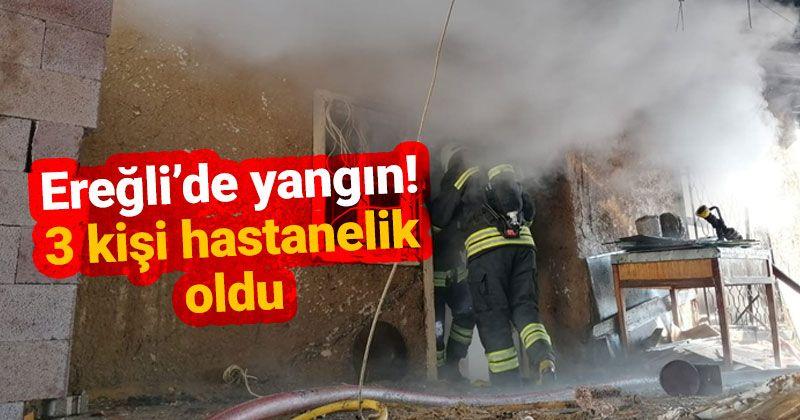 Ereğli'de yangın, 3 kişi hastanelik oldu!