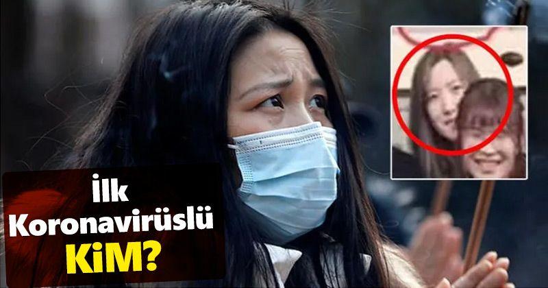 İlk Koronavirüslü Kim?