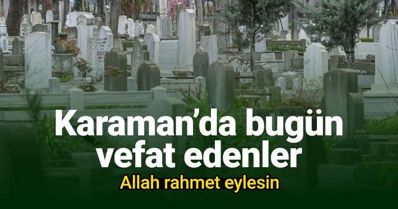 20 Ocak Karaman'da vefat edenler