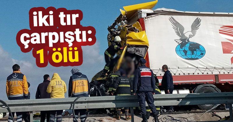 Ereğli'de iki tır çarpıştı: 1 ölü