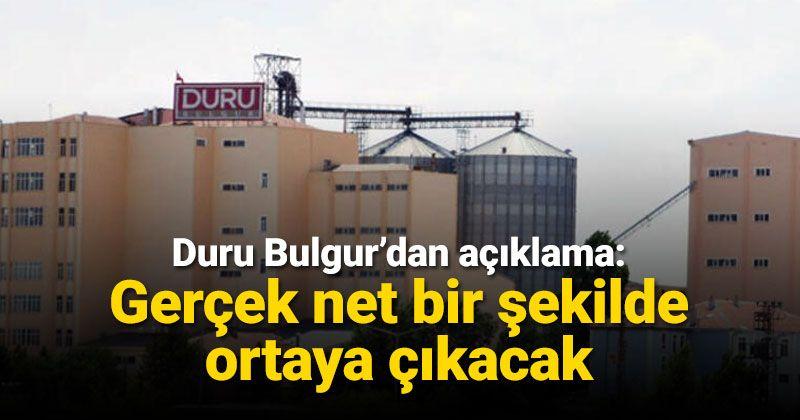 Duru Bulgur: The truth will emerge