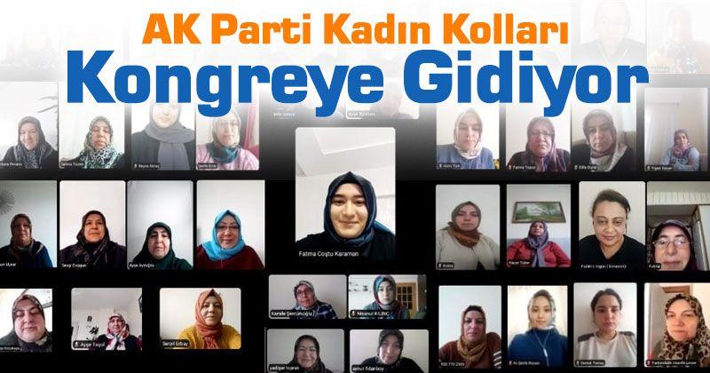 AK Parti Kadın Kolları Kongreye Gidiyor