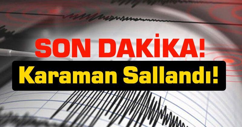 Earthquake in Karaman!