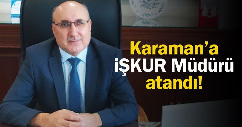 Sarıkaya, Karaman İŞKUR Müdürlüğü'ne Asaleten Atandı