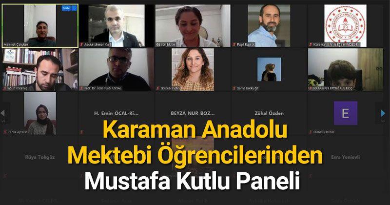 Panel from Karaman Anatolian School Students, Mustafa Kutlu