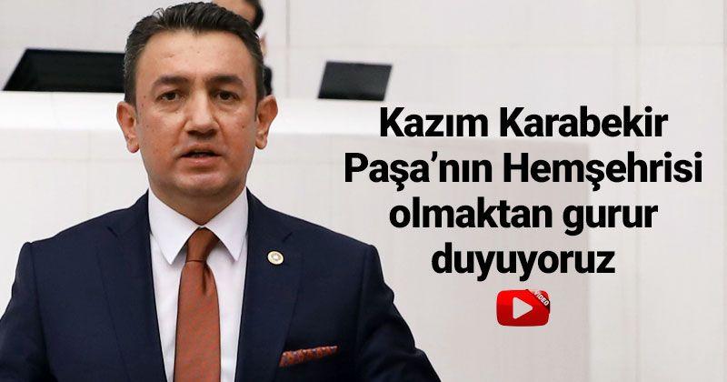 Ünver: We are proud to be the citizen of Kazım Karabekir Pasha