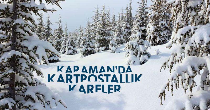 Başyayla'ya yağan kar, kartpostallık görüntüler oluşturdu