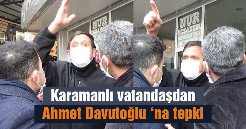 Davutoğlu'na Karaman'da tepki: Bırakın Türkiye Güzellikleri Yaşasın