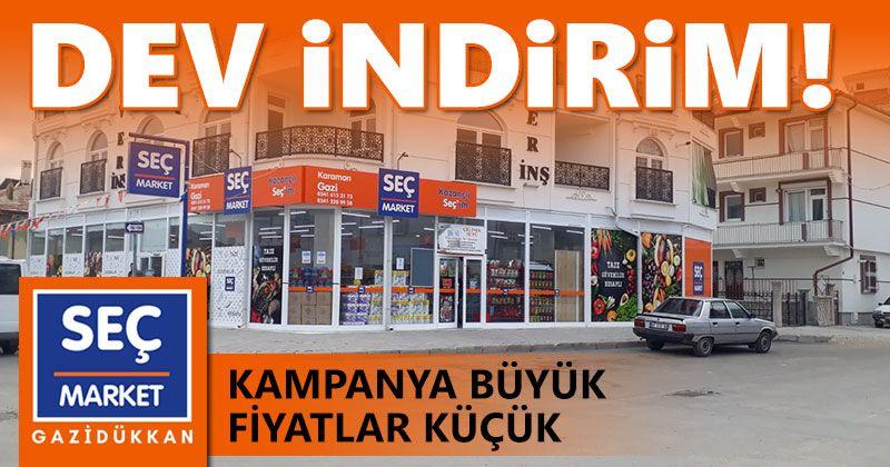 SEÇ Market Gazi Dükkan Şubesinde 1-2-3 Kampanyası Başladı!